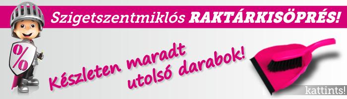 RAKTÁR SÖPRÉS AKCIÓ!!!
